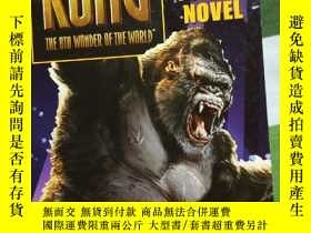 二手書博民逛書店KONG罕見THE 8TH WONDER OF THE WORLD THE JUNIOR NOVELY3806