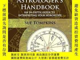 二手書博民逛書店The罕見Contemporary Astrologer s HandbookY364682 Sue Tomp