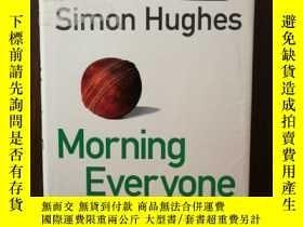 二手書博民逛書店Morning罕見Everyone : A Sports Writer s LifeY12800 Simon