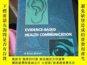 二手書博民逛書店Evidence-based罕見Health Communica
