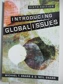 【書寶二手書T3/社會_EGD】Introducing Global Issues_Snarr, Michael T. (EDT)/ Snarr, D. Neil (EDT)