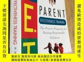 二手書博民逛書店Parent罕見Effectiveness Training:The Proven Program for Rai