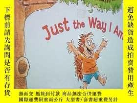 二手書博民逛書店Just罕見the Way I Am: Habit 1 (1) (The 7 Habits of Happy Ki