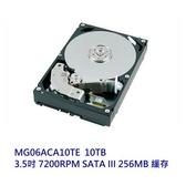 TOSHIBA 企業型硬碟 【MG06ACA10TE】 10TB 3.5吋 7200轉 SATA3 5年保固 新風尚潮流