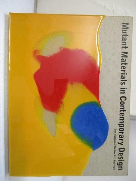 【書寶二手書T1/設計_J7R】Mutant Materials in Contemporary Design