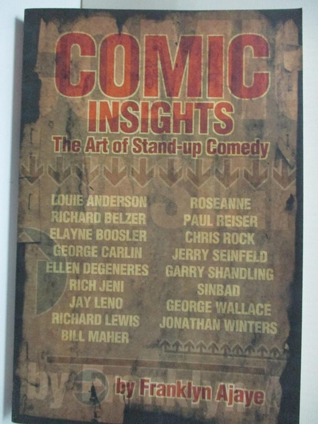 【書寶二手書T5/傳記_EJP】Comic Insights: The Art of Stand-Up Comedy_Ajaye, Franklyn