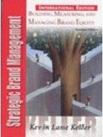 二手書《Strategic Brand Management:Building, Measuring, And Managing Brand Equity》 R2Y ISBN:0131105833