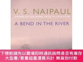 二手書博民逛書店A罕見Bend in the River (PB)Y454646 V. S. Naipaul 著 Macmi