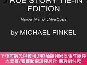 二手書博民逛書店True罕見Story tie-in edition Murder, Memoir, Mea CY451951