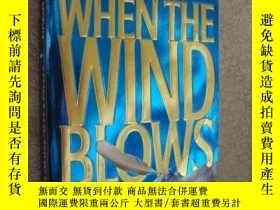 二手書博民逛書店When罕見the wind blowsY146810 jame