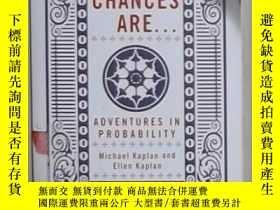 二手書博民逛書店英文原版罕見Chances Are . . .: Adventu