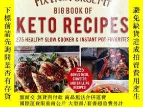 二手書博民逛書店Fix-It罕見and Forget-It Big Book of Keto Recipes: 275 Healt