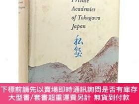 二手書博民逛書店Private罕見Academies Of The Tokugawa PeriodY255174 Richar