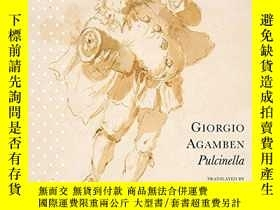 二手書博民逛書店罕見PulcinellaY256260 Giorgio Agamben Seagull Books 出版20