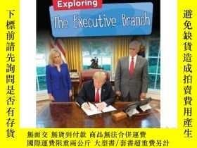 二手書博民逛書店Exploring罕見the Executive BranchY