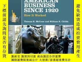 二手書博民逛書店American罕見Business Since 1920: How It Worked, 3rd Edition