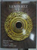 【書寶二手書T7/收藏_ZFU】LEMPERTZ_Asiatische Kunst I Asian Art I_2017