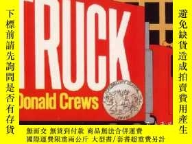 二手書博民逛書店TRUCK火車紅-Donald罕見CrewsY13398 Donald Crews(唐納德·克魯斯) 著;D