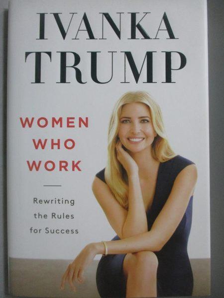 【書寶二手書T8/心靈成長_ZKC】Women Who Work-Rewriting the Rules for Suc