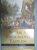 【書寶二手書T8/原文書_ZAR】Near a Thousand Tables: A History of Food_F