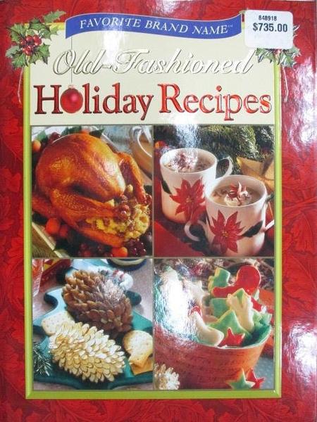 【書寶二手書T5/餐飲_JWT】Old Fashioned Holiday Recipes