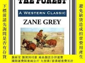 二手書博民逛書店The罕見Man of the ForestY410016 Zane Grey Start Publishin
