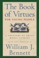 二手書《The Book of Virtues for Young People: A Treasury of Great Moral Stories》 R2Y ISBN:0689816138