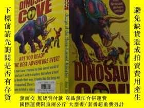二手書博民逛書店DINOSAUR罕見COVE: 恐龍灣。Y200392