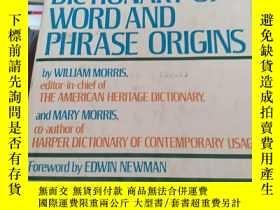 二手書博民逛書店MORRIS罕見DICTIONARY OF WORD AND PHRASE ORIGINSY182287