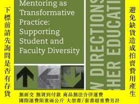 二手書博民逛書店Mentoring罕見as Transformative Practice: Supporting Student