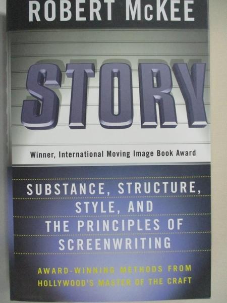 【書寶二手書T5/原文書_KE2】Story : substance, structure, style and the principles of screenwriting_McKee, Robert