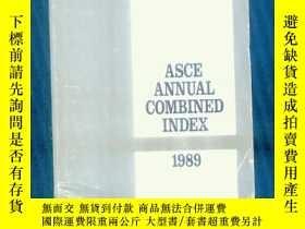 二手書博民逛書店ASCE罕見ANNUAL COMBINED INDEX1989【