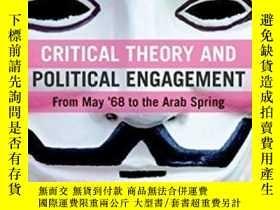 二手書博民逛書店Critical罕見Theory And Political EngagementY307751 C. Paw