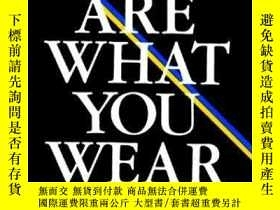二手書博民逛書店You罕見Are What You WearY256260 Thourlby, William William