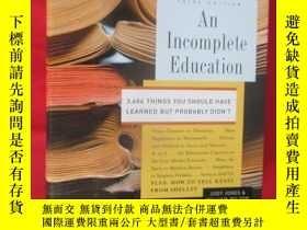 二手書博民逛書店An罕見Incomplete Education: 3,684