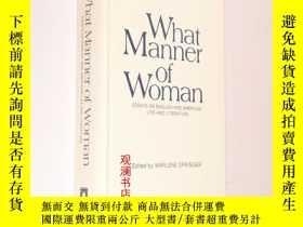 二手書博民逛書店What罕見manner of woman: essays on