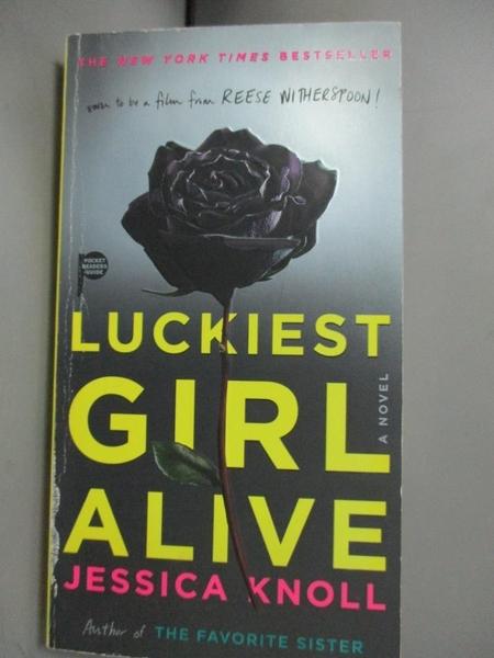 【書寶二手書T3/原文小說_C3I】Luckiest Girl Alive_Knoll, Jessica