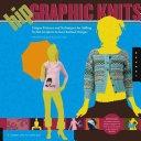 二手書博民逛書店 《Hip Graphic Knits》 R2Y ISBN:9781592532629│Quarry Books