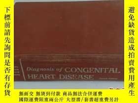二手書博民逛書店DIAGNOSIS罕見OF CONGENITAL HEART D
