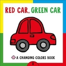 【幼兒.色彩學】RED CAR GREEN CAR /彩色變化拉拉書《主題: 顏色》
