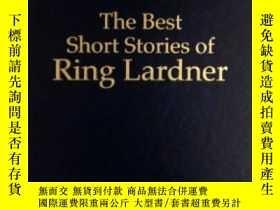 二手書博民逛書店The罕見Best Short Stories Of Ring LardnerY256260 Ring Lar