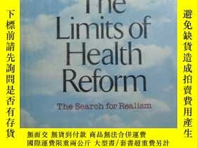 二手書博民逛書店The罕見limiteof health reform 原版精裝
