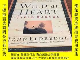 二手書博民逛書店Wild罕見at heart field manualY429456 John eldredge Thomas