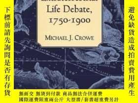 二手書博民逛書店The罕見Extraterrestrial Life Debate 1750-1900Y256260 Mich