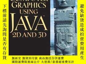 二手書博民逛書店Computer罕見Graphics Using Java 2d And 3dY256260 Hong Zha
