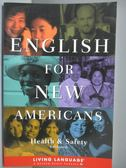【書寶二手書T7/語言學習_YAE】English for New Americans-Health and Safet