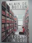 【書寶二手書T3/原文小說_ONQ】Essays In Love_Alain de Botton