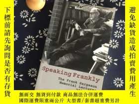 二手書博民逛書店Speaking罕見Frankly 2003-2010Y2676