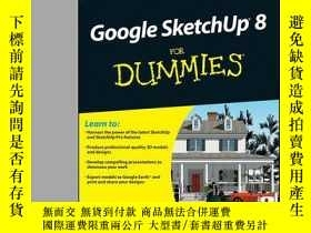 二手書博民逛書店Google罕見SketchUp 8 For DummiesY410016 Aidan Chopra ISB