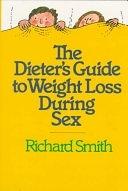 二手書博民逛書店 《The Dieter s Guide to Weight Loss During Sex》 R2Y ISBN:089480023X│Workman Publishing